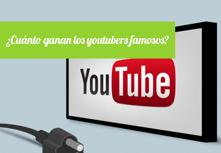 Cuanto Ganan los Youtubers famosos