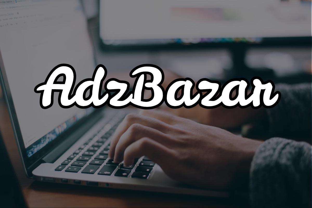 AdzBazar: Conoce esta plataforma de PTC