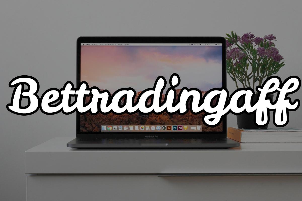 Bettradingaff: Entra y conoce esta red de afiliación